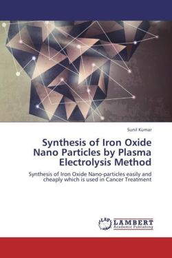Synthesis of Iron Oxide Nano Particles by Plasma Electrolysis Method - Kumar, Sunil