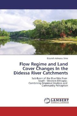 Flow Regime and Land Cover Changes  In the Didessa River Catchments