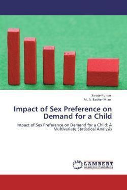 Impact of Sex Preference on Demand for a Child - Kumar, Saroje / Mian, M. A. Basher