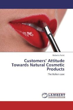 Customers' Attitude Towards Natural Cosmetic Products - Parisi, Roberta