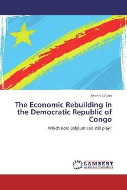 The Economic Rebuilding in the Democratic Republic of Congo