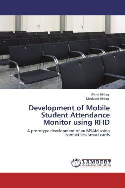 Development of Mobile Student Attendance Monitor using RFID - Ishfaq, Wajid / Ishfaq, Modassir