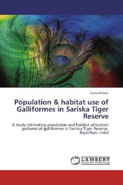 Population & habitat use of Galliformes in Sariska Tiger Reserve