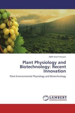 Plant Physiology and Biotechnology: Recent Innovation