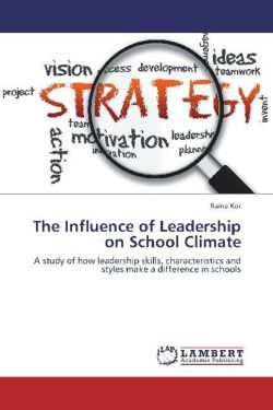 The Influence of Leadership on School Climate - Kor, Raina