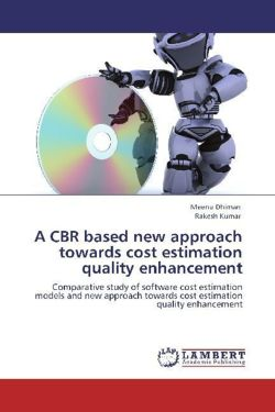 A CBR based new approach towards cost estimation quality enhancement