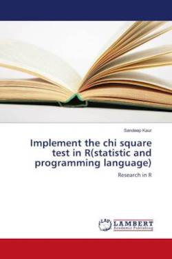 Implement the chi square test in R(statistic and programming language) - Kaur, Sandeep