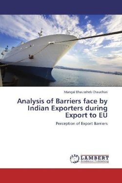 Analysis of Barriers face by Indian Exporters during Export to EU - Chaudhari, Mangal Bhausaheb