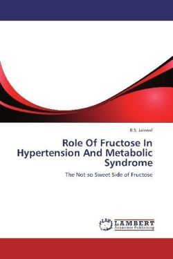 Role Of Fructose In Hypertension And Metabolic Syndrome
