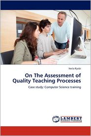 On The Assessment of Quality Teaching Processes