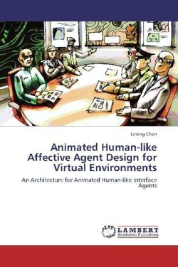Animated Human-like Affective Agent Design for Virtual Environments