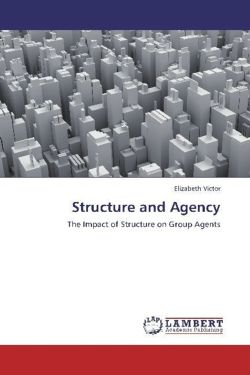 Structure and Agency - Victor, Elizabeth