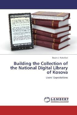 Building the Collection of the National Digital Library of Kosova