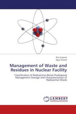 Management of Waste and Residues in Nuclear Facility