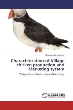 Characterization of Village chicken production and Marketing system - Bogalle, Meseret Molla