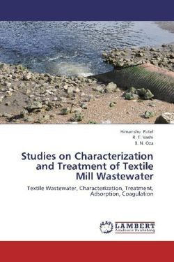 Studies on Characterization and Treatment of Textile Mill Wastewater - Patel, Himanshu / Vashi, R. T. / Oza, B. N.