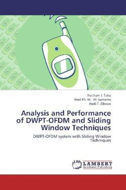 Analysis and Performance of DWPT-OFDM and Sliding Window Techniques