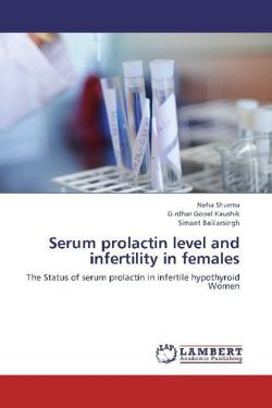 Serum prolactin level and infertility in females