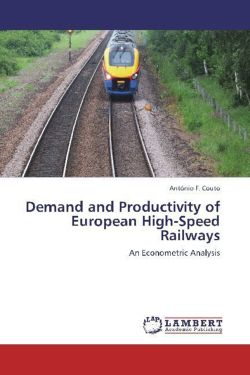 Demand and Productivity of European High-Speed Railways