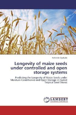 Longevity of maize seeds under controlled and open storage systems