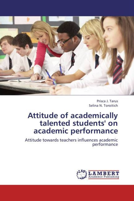 Attitude of academically talented students' on academic performance