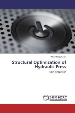 Structural Optimization of Hydraulic Press