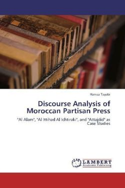Discourse Analysis of Moroccan Partisan Press - Tayebi, Hamza