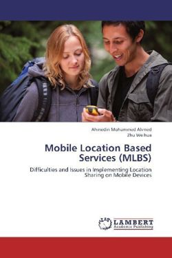 Mobile Location Based Services (MLBS)