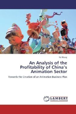 An Analysis of the Profitability of China's Animation Sector - Wang, He
