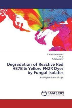 Degradation of Reactive Red HE7B & Yellow FN2R Dyes by Fungal Isolates