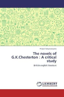 The novels of G.K.Chesterton : A critical study