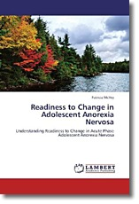 Readiness to Change in Adolescent Anorexia Nervosa - McVey, Patricia