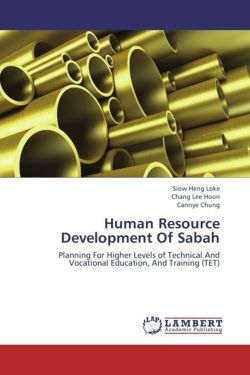 Human Resource Development Of Sabah - Heng Loke, Siow / Lee Hoon, Chang / Chung, Cannye