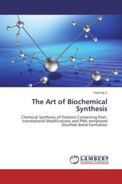The Art of Biochemical Synthesis - Li, Fupeng