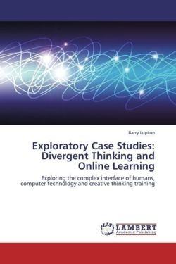 Exploratory Case Studies: Divergent Thinking and Online Learning