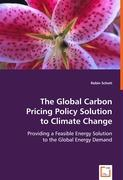 The Global Carbon Pricing Policy Solution to Climate Change