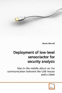 Deployment of low-level sensor/actor for securityanalysis - Moussif, Hassan