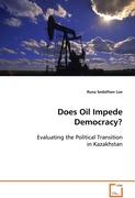 Does Oil Impede Democracy?
