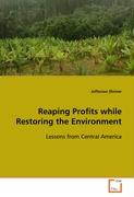 Reaping Profits while Restoring the Environment
