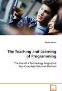 The Teaching and Learning of Programming