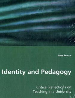 Identity and Pedagogy - Pearce, Jane