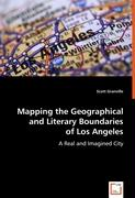 Mapping the Geographical and Literary Boundaries of Los Angeles
