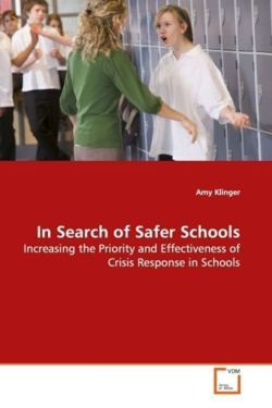 In Search of Safer Schools - Klinger, Amy