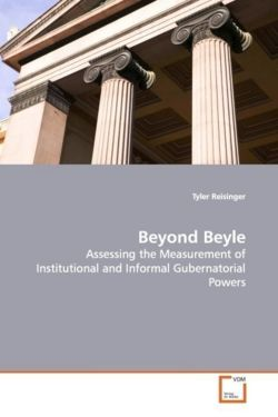 Beyond Beyle: Assessing the Measurement of Institutional and Informal Gubernatorial Powers