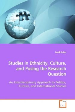 Studies in Ethnicity, Culture, and Posing the Research Question