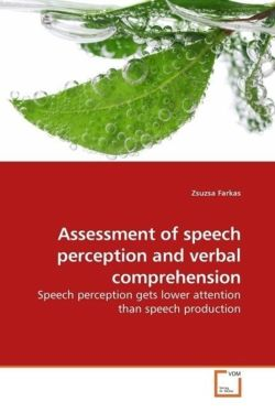 Assessment of speech perception and verbal comprehension - Farkas, Zsuzsa