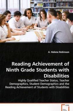 Reading Achievement of Ninth Grade Students with Disabilities - Robinson, A. Helene