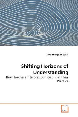 Shifting Horizons of Understanding - Thurgood Sagal, Jane