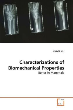 Characterizations of Biomechanical Properties - WU, YII-DER
