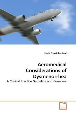 Aeromedical Considerations of Dysmenorrhea